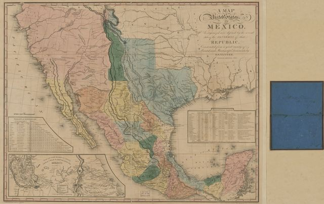 A map of the United States of Mexico : as organized and defined by the several acts of the Congress of that Republic /