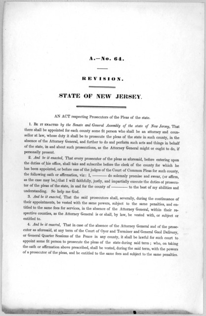 A.- No. 64. Revision. State of New Jersey. An act respecting prosecutors of the pleas of the state [1846?].
