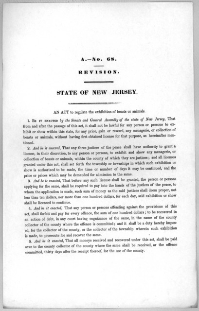 A.- No. 68. Revision. State of New Jersey. An act to regulate the exhibition of beasts or animals [1846?].