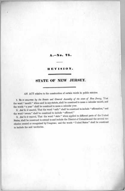 A.- No. 75. Revision. State of New Jersey. An act relative to the construction of certain words in public statutes. [1846?].
