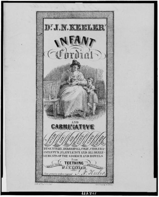 Dr. J.N. Keeler's infant cordial and carminative / Lith. of Thos. Sinclair, Phila.