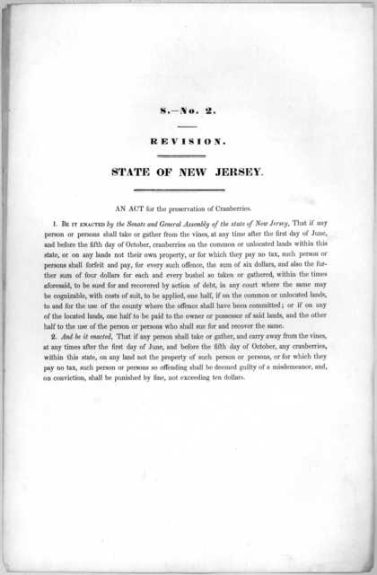 S. No. 2 Revision. State of New Jersey. An act for the preservation of cranberries. [1846?].