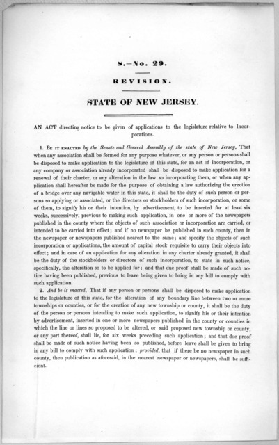 S.- No. 29. Revision. State of New Jersey An act directing notice to be given of applications to the legislature relative to incorporations. [1846?].