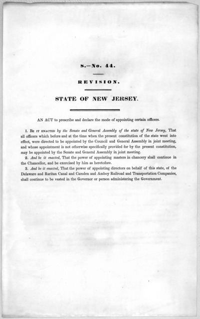 S.- No. 44. Revision. State of New Jersey. An act to prescribe and declare the mode of appointing certain officers. [1846?].