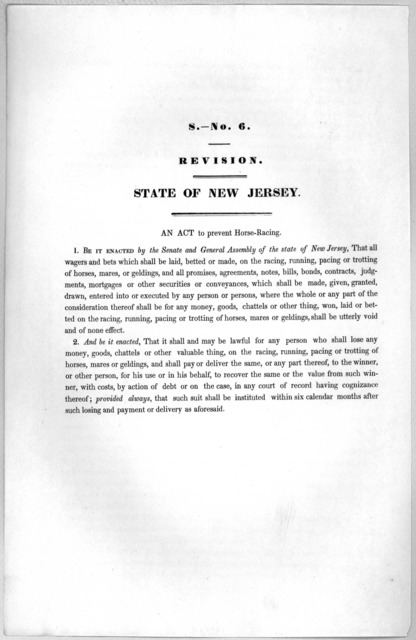 S.- No. 6. Revision. State of New Jersey. An act to prevent horse-racing. [1846?].