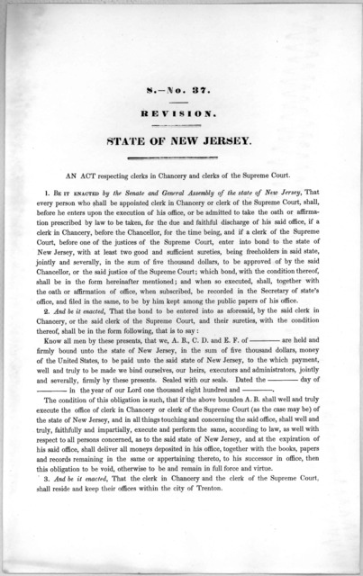 S.- No.37. Revision. State of New Jersey. An act respecting clerks in chancery and clerks of the supreme court. [1846?]