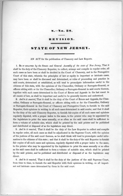 S.0 No. 38. Revision. State of New Jersey. An act for the publication of chancery and law reports. [1846?].