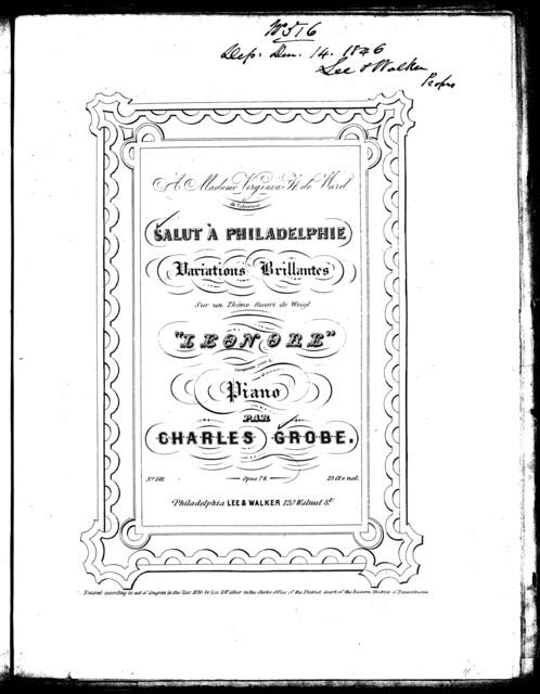 Salut  ̉Philadelphie, op. 74, no. 181 [from] Leonore