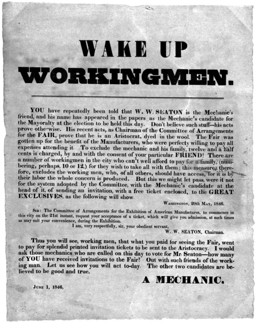 Wake up workingmen. You have repreatedly been told that W. W. Seaton is the Mechanic's friend, and his name has appeared in the papers as the Mechanic's candidate for the mayoralty at the election to be held this day. Don't believe such stuff--h