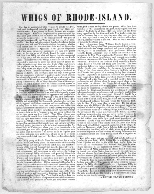 Whigs of Rhode Island. The day is approaching when you are to decide the great vital and fundamental principles upon which your State government rests ... [Signed] A Rhode Island farmer [1846].