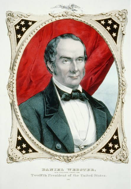Daniel Webster: New Englands choice for twelfth President of the United States