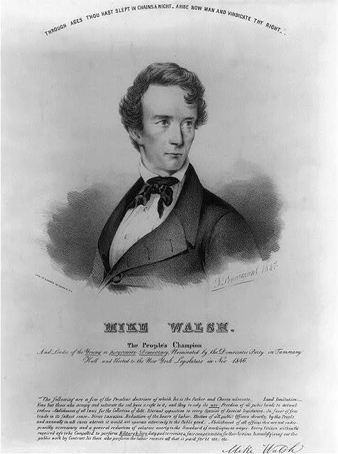Mike Walsh. The people's champion and leader of the yound or progressive democracy, nominated by the Democratic Party in Tammany Hall and elected to the New York legislature in Nov. 1846 / J. Penniman, 1847 ; lith. of G. Snyder 122 Fulton St. N.Y.
