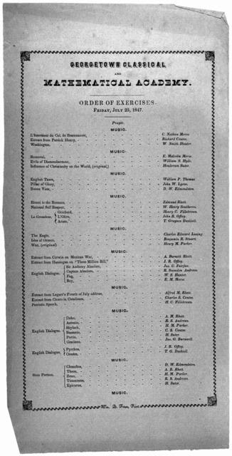 Order of exercises. Friday, July 23, 1847. [Washington] Wm. Q. Force, Print. 1847.