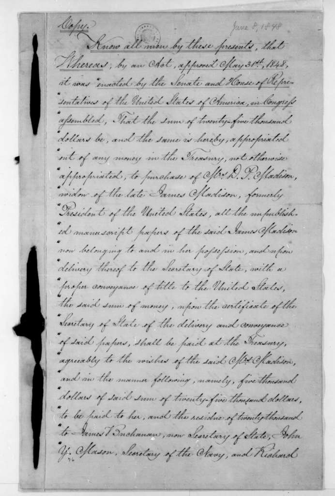 Dolley P. Madison, June 8, 1848. Agreement for the sale of James Madison papers to U. S. Congress.