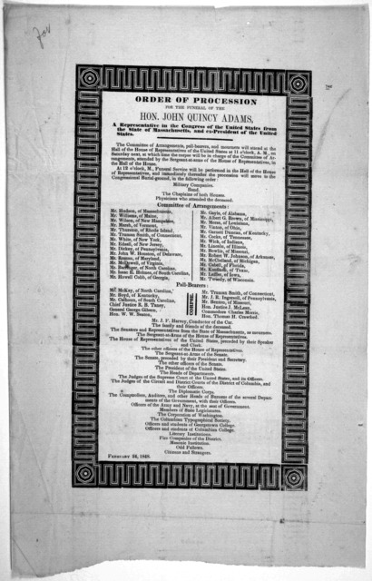 Order of the procession for the funeral of the Hon. John Quincy Adams, a representative in the Congress of the United States from the state of Massachusetts, and ex-president of the United States ... February 24, 1848.
