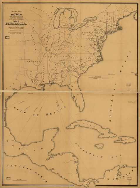 Skeleton map showing the rail roads completed and in progress in the United States and their connection as proposed with the harbor of Pensacola, and its relative position to the various important ports on the Gulf of Mexico, the Atlantic coast and in the West Indies.