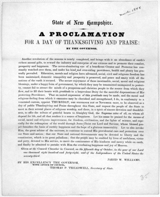 State of New Hampshire. A proclamation for a day of thanksgiving and praise: by the governor ... appoint Thursday, the sixteenth day of November next, to be observed as a day of public thanksgiving and praise throughout this State ... Given at t