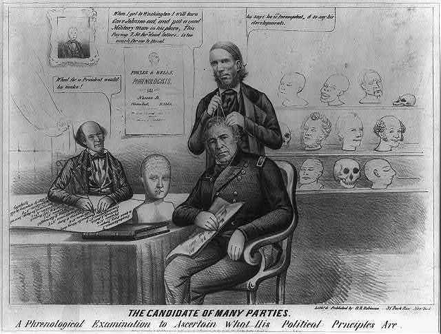 The candidate of many parties. A phrenological examination to ascertain what his political principles are