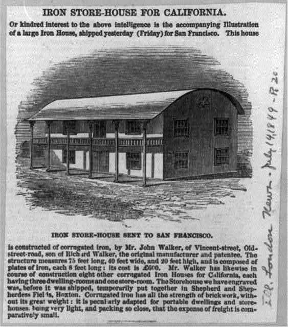 Iron Store-House for California - sent to San Francisco