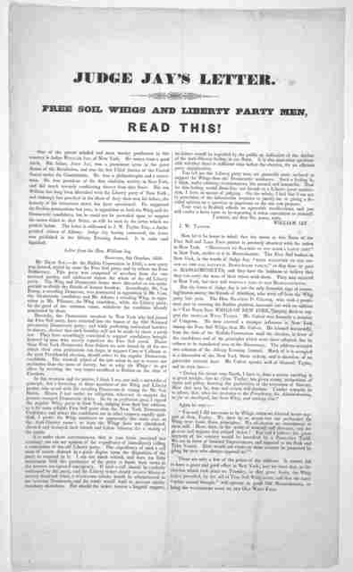 Judge Jay's letter. Free soil Whigs and Libery party men, read this! October 1849.