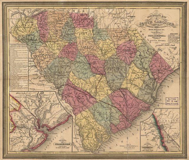 Mitchell's map of South Carolina : exhibiting its internal improvements, roads, distances &c. /