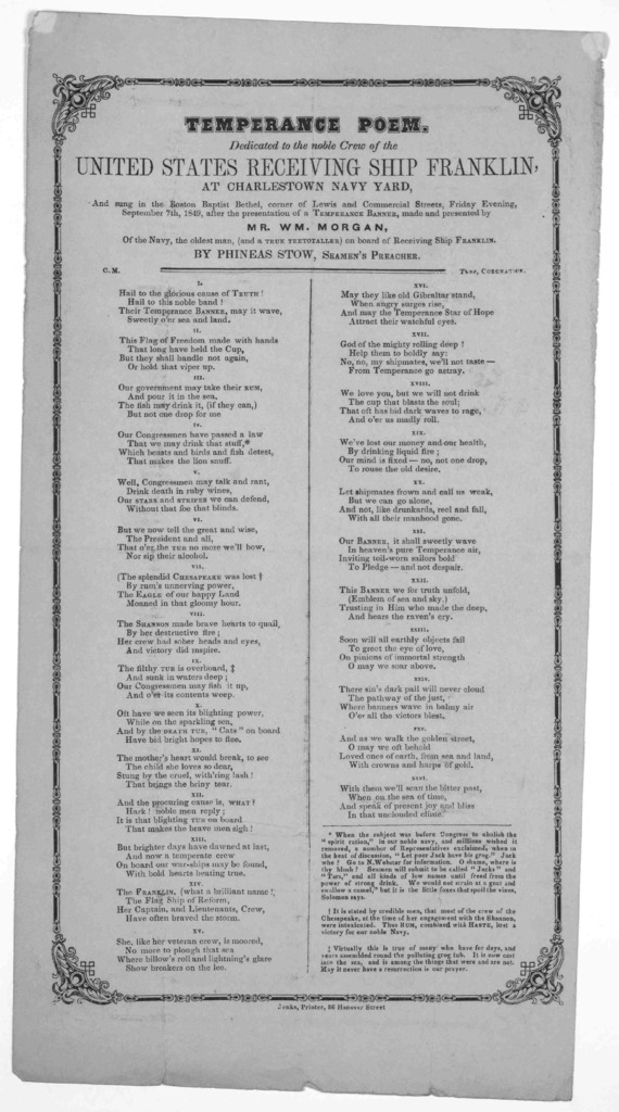 Temperance poem. Dedicated to the noble crew of the United States receiving ship Franklin, at Charlestown Navy Yard and sung in the Boston Baptist Bethen, corner of Lewis and Commercial Streets, Friday evening September 7th, 1849, after the pres