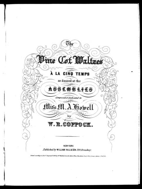 The  vine cot waltzes: Les eglantine; Les roses; Le bouquet