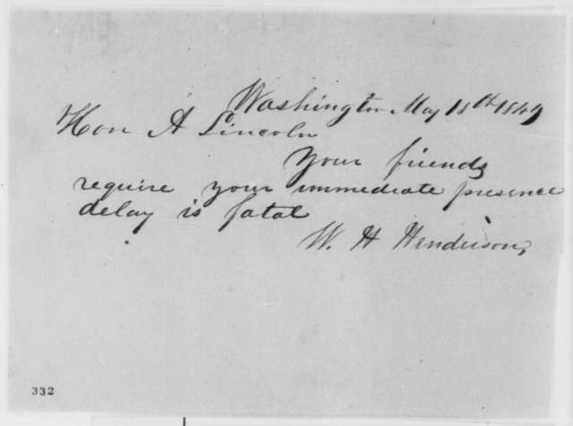 William H. Henderson to Abraham Lincoln, Friday, May 18, 1849  (Abraham Lincoln in Land Office)