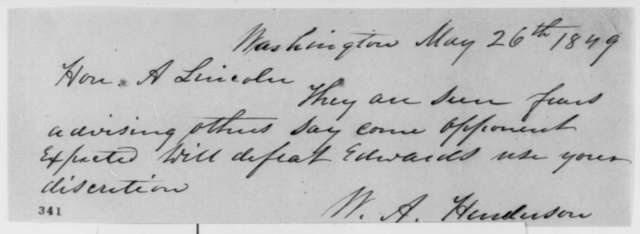 William H. Henderson to Abraham Lincoln, Saturday, May 26, 1849  (Abraham Lincoln in Land Office)