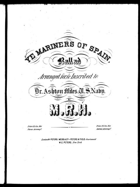 Ye mariners of Spain, ballad