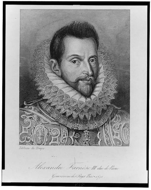 Alexandre Farnese III duc de Parme--Gouverneur des Pays Bas + 1592