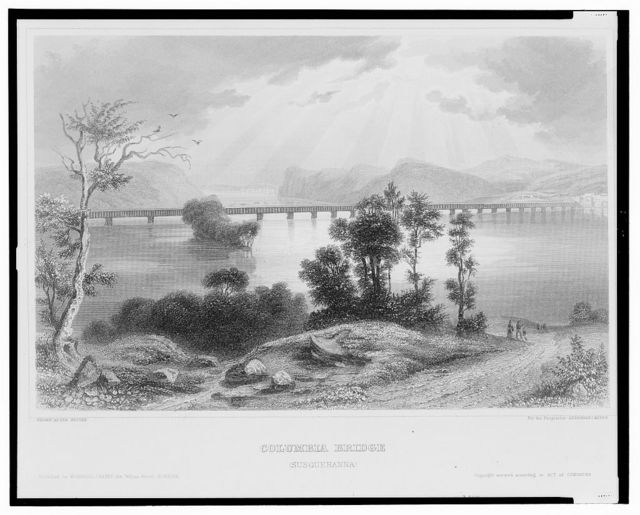 Columbia bridge (Susquehanna) / drawn after nature for the proprietor Herrmann J. Meyer.