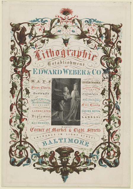 Lithographic establishment of Edward Weber & Co. Maps, title pages, plans, charts, business & visiting cards..., corner of Market & Light Streets, entrance in Light Street, Baltimore.