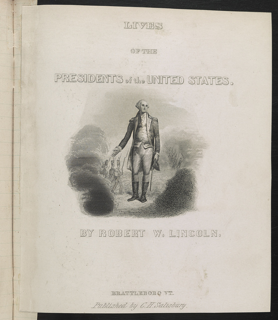 Lives of the presidents of the United States. By Robert W. Lincoln