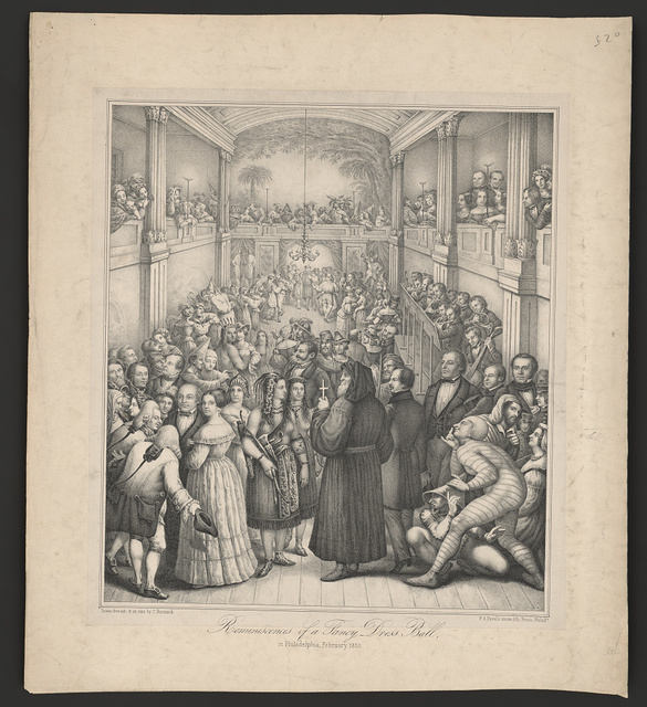 Reminiscences of a fancy dress ball, in Philadelphia, February 1850 / drawn from nat: & on stone by C. Harnisch ; P.S. Duval's steam lith. Press, Philada.