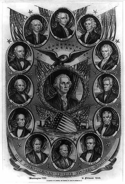 The Presidents of the United States: Washington 1789 to Fillmore 1850