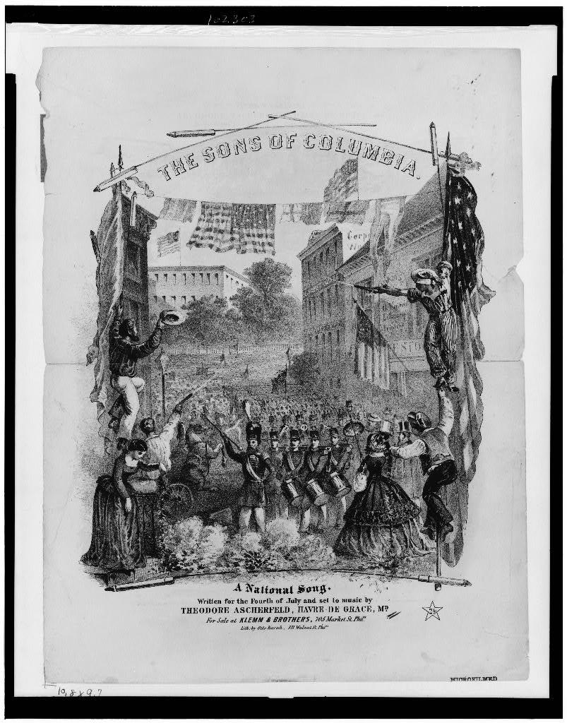 The Sons of Columbia. A national song. Written for the Fourth of July and set to music by Theodore Ascherfeld, Havre De Grace, Md. / Lith. by Otto Knirsch, Phila.