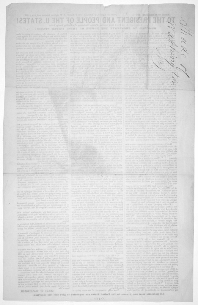 To the president and people of the U. States! I here present to you what I deem important political disclosures of a standing foreign policy. Designed to prostrate the power of these United States! ... Shade of Washington. [1850].