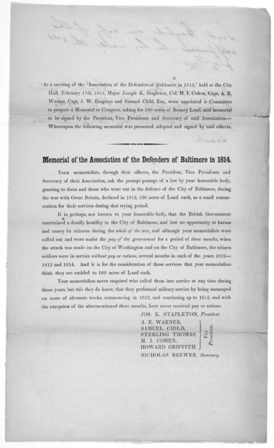 At a meeting … held at the City Hall, February 17th, 1851 … Memorial of the association of the defenders of Baltimore in 1814 … [Signed] Jos. K. Stapleton [and six other].