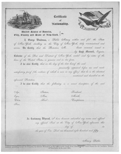 Certificate of nationality. United States of America, City, County and State of New York. [c. 1851].