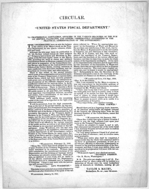 "Circular. ""United States fiscal department."" To professional gentlemen, officers in the various branches of the public service, claimants, and others ""immediately interested in the practical administration of the government."" ... Taylor & Maury,"