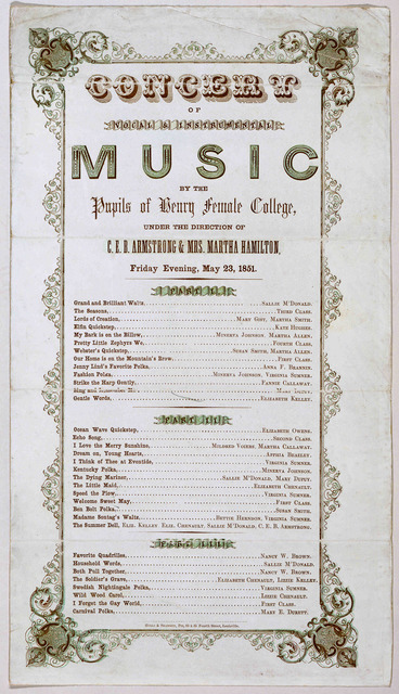 Concert of vocal & instrumental music by the pupils of Henry Female College under the direction of C. E. B. Armstrong & Mrs. Martha Hamilton. Friday evening, May 23, 1851. Hulls + Shannon, Prs, 83 + 85 Fourth Street, Louisville.