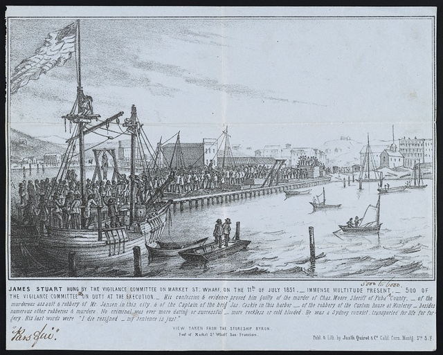 James Stuart hung by the vigilance committee on Market St. wharf on the 11th of July 1851 ; Immense multitude present - 500 of the vigilance committee on duty at the execution / / Publ. & lith. by Justh Quirot & Co., Calif. corn. Montg. Sts. S.F.