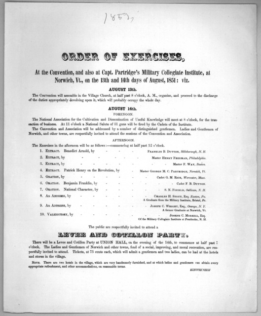Order of exercises, at the convention, and also at Capt. Partridge's military collegiate institute, at Norwich, Vt., on the 13th and 14th days of August, 1851 ... Hanover Press.