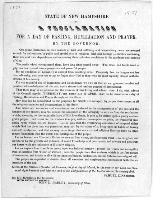 State of New Hampshire. A proclamation for a day of fasting, humiliation and prayer. By the Governor ... appoint Thursday, the third day of April next, to be observed as a day of fasting humiliation and prayer ... Given at the Council Chamber, a