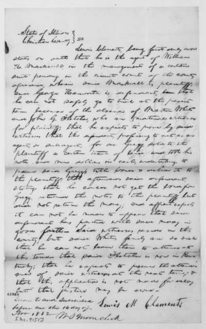 [Abraham Lincoln], Tuesday, November 16, 1852  (Affidavit for Continuance in case of William H. Markwell vs. George Howarth; signed by Lewis M. Clements)