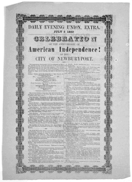 ... Celebration of the anniversary of American independence! in the City of Newburyport. Daily Evening Union, Extra. July 5, 1852.