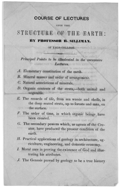 Course of lectures upon the structure of the earth: by Professor B. Silliman of Yale College. [1852].