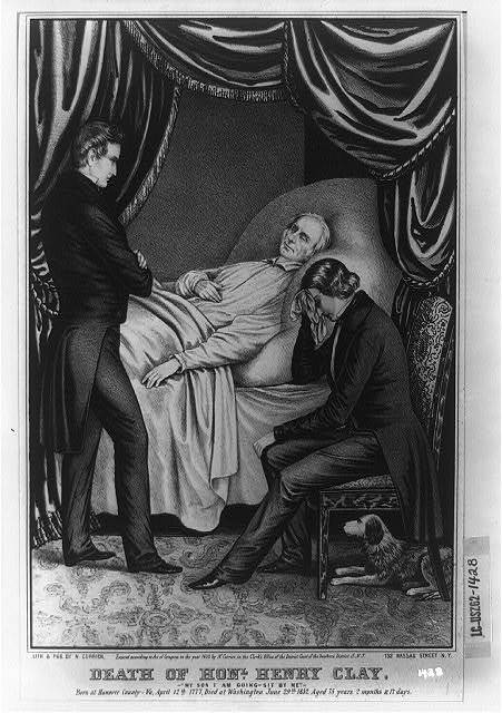 """Death of Honl. Henry Clay: """"My son i am going-sit by me"""""""