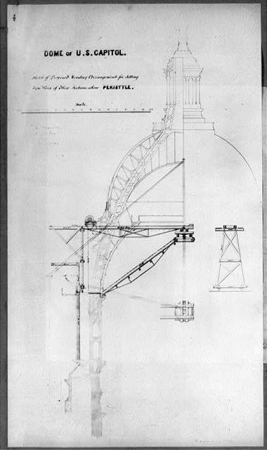 Dome of U.S. Capitol, sketch of proposed hoisting arrangement for setting iron work of three sections above peristyle